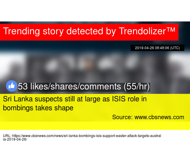 7e94751b15d Sri Lanka suspects still at large as ISIS role in bombings takes shape -  Stats