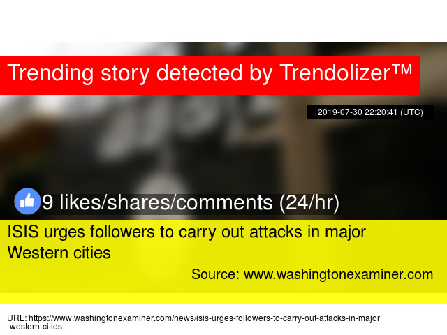 ISIS urges followers to carry out attacks in major Western