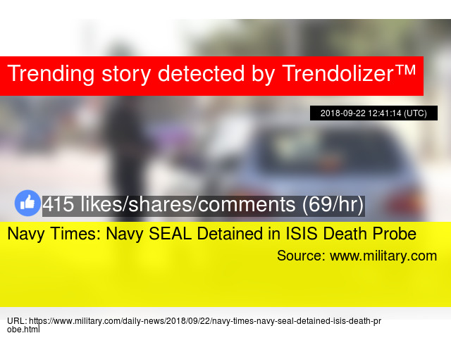 Navy Times: Navy SEAL Detained in ISIS Death Probe